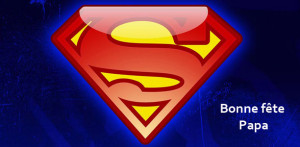 Les héros de notre enfance dans Poésie Superman-Les-h%C3%A9ros-de-notre-enfance-Le-Marginal-Magnifique-F%C3%AAte-des-p%C3%A8res-300x147